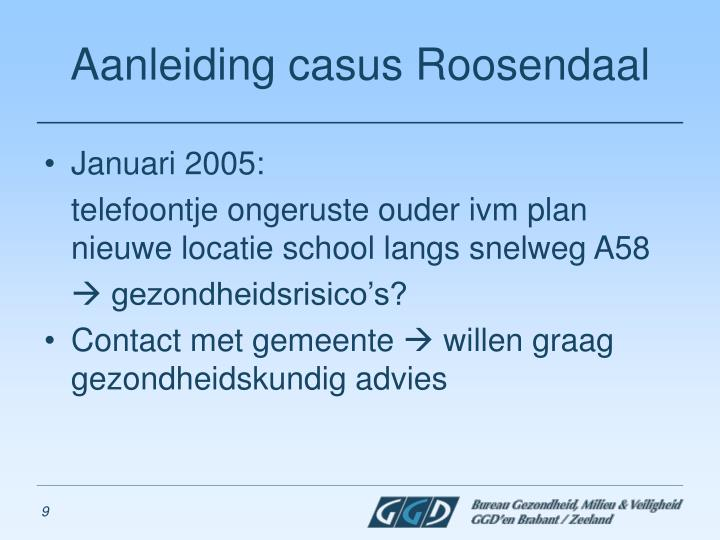 Aanleiding casus Roosendaal