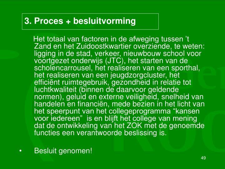 3. Proces + besluitvorming
