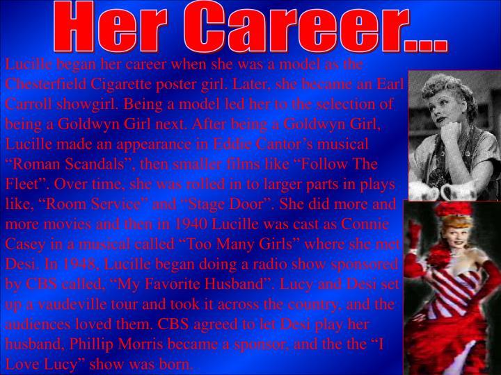 Her Career...