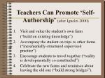 teachers can promote self authorship after ignelzi 2000