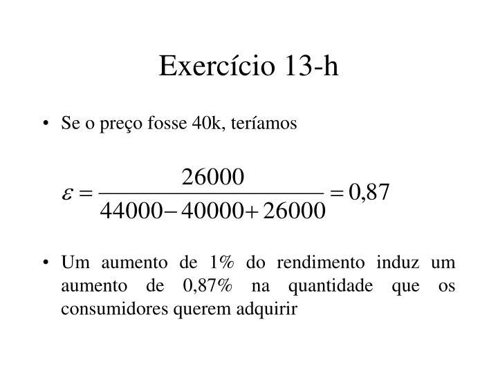 Exercício 13-h