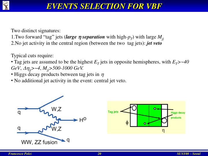 EVENTS SELECTION FOR VBF