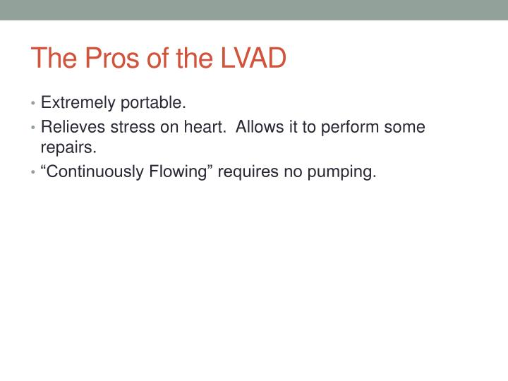 The Pros of the LVAD