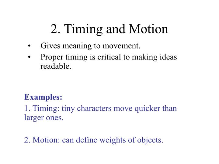 2. Timing and Motion