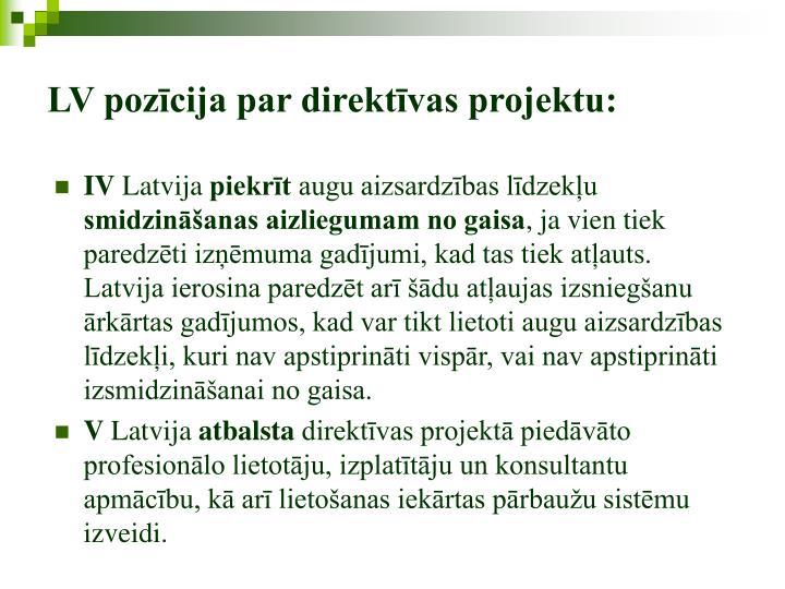 LV pozīcija par direktīvas projektu: