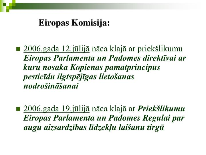 Eiropas Komisija: