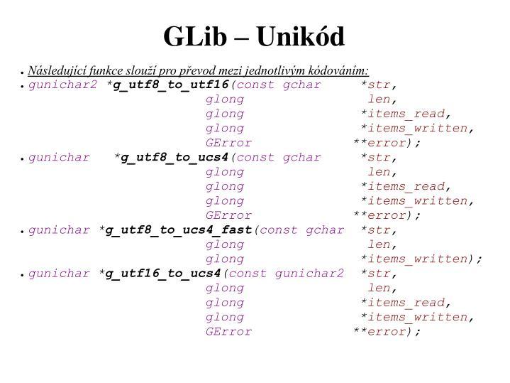 Následující funkce slouží pro převod mezi jednotlivým kódováním: