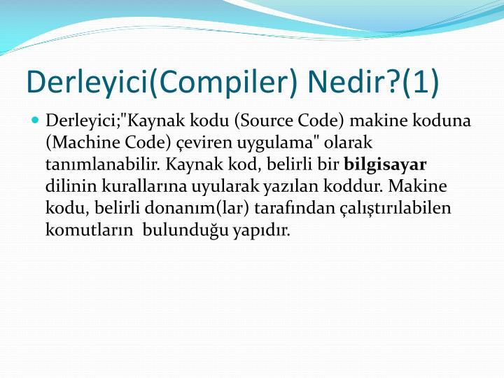 Derleyici(Compiler) Nedir?(1)
