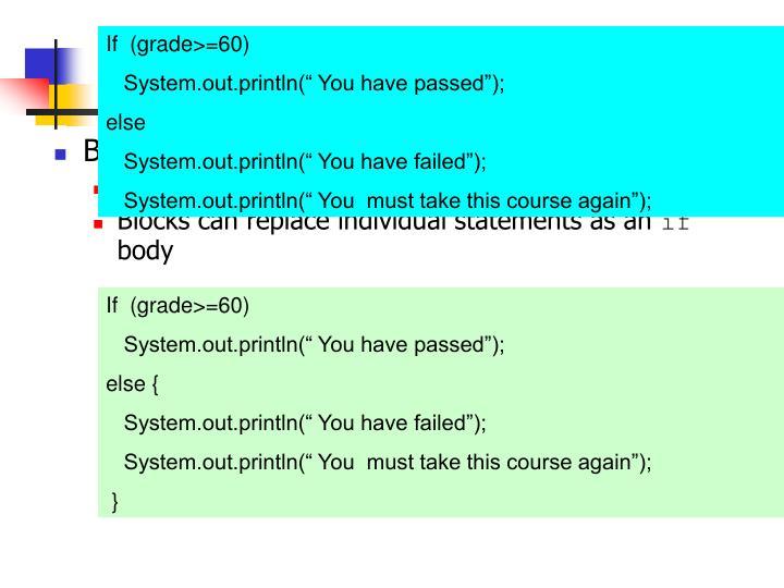 If  (grade>=60)