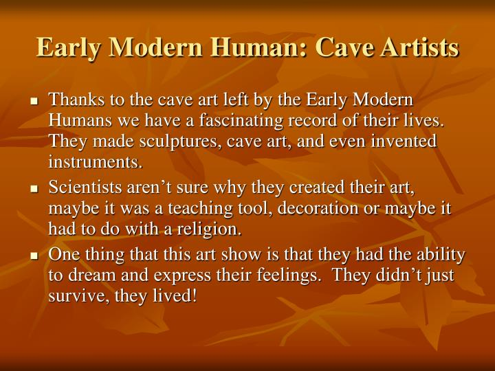 Early Modern Human: Cave Artists