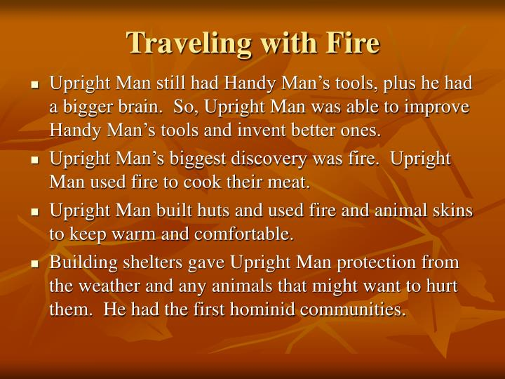 Traveling with Fire