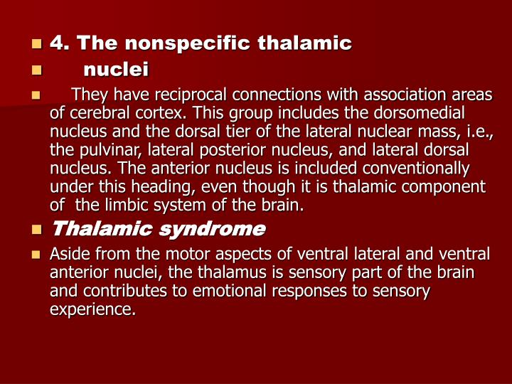 4. The nonspecific thalamic