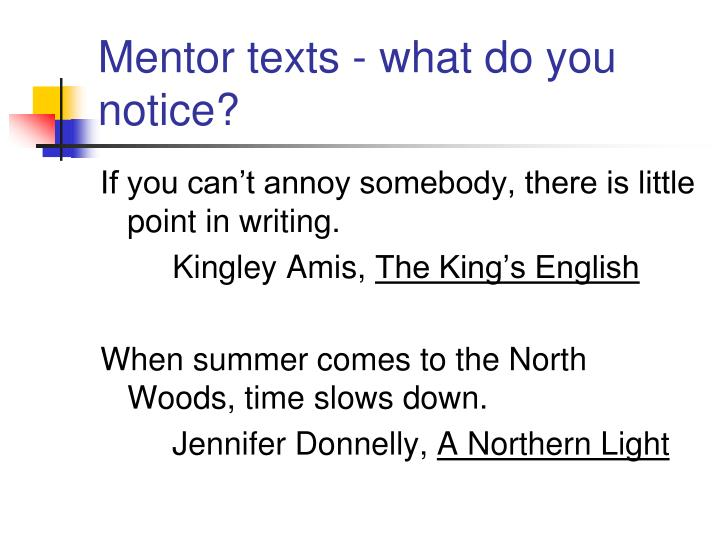 Mentor texts - what do you notice?