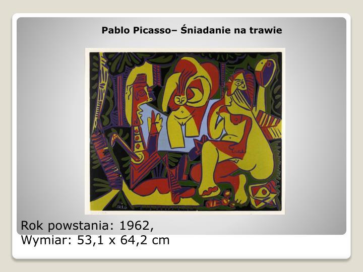Pablo Picasso– Śniadanie na trawie