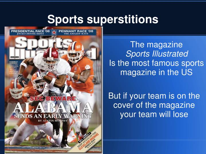 sports superstitions essay Science reveals that superstition is deployed most often in those situations most out of our control superstitions in sports.