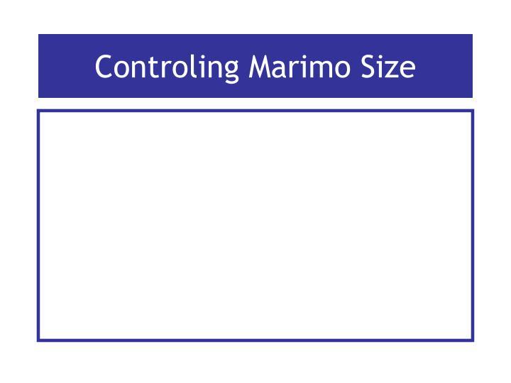 Controling Marimo Size