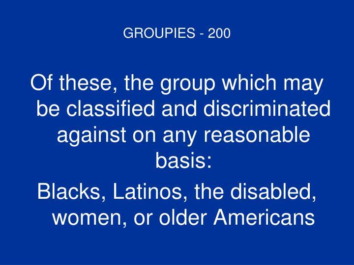 GROUPIES - 200