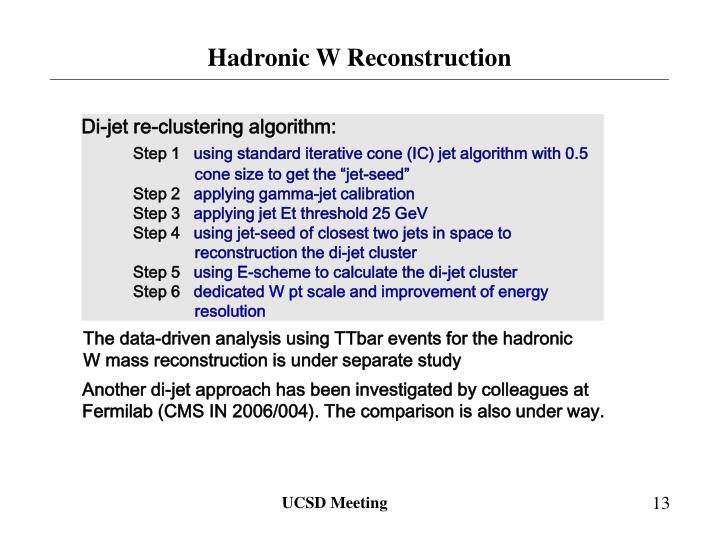 Hadronic W Reconstruction