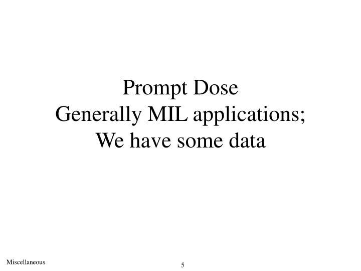 Prompt Dose