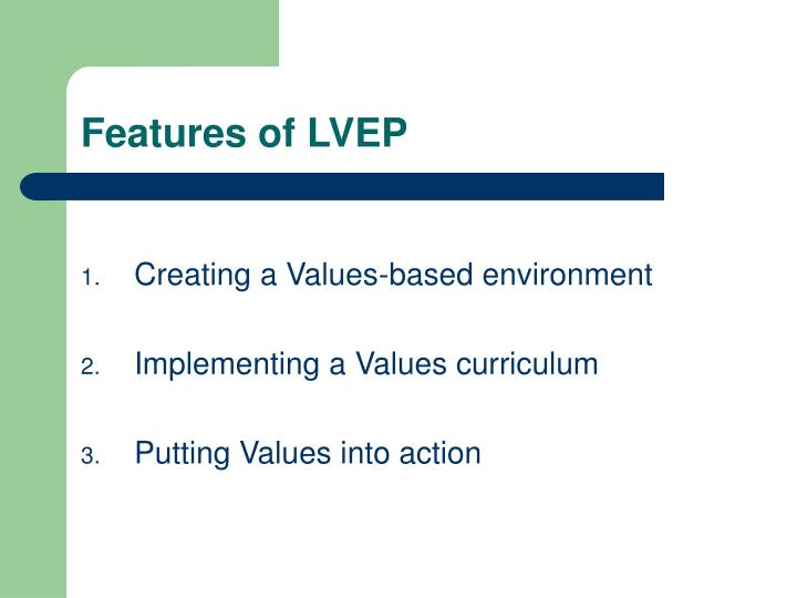 Features of LVEP