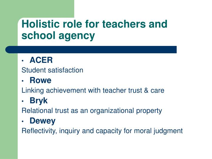 Holistic role for teachers and school agency