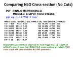 comparing nlo cross section no cuts