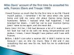 miles davis account of the first time he assaulted his wife frances davis and troupe 1990