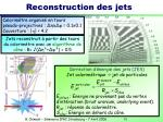 reconstruction des jets