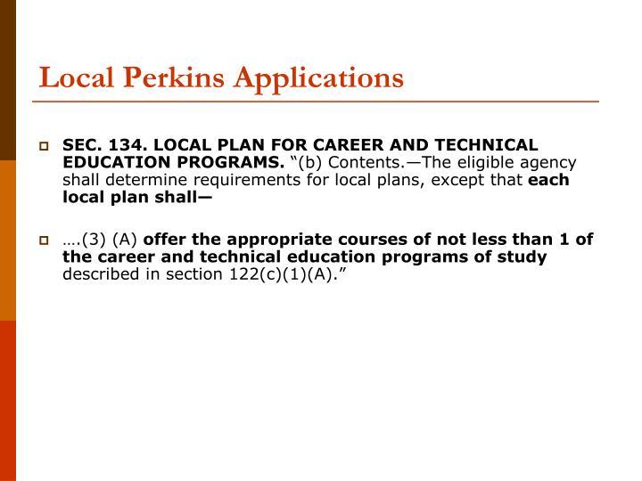 Local Perkins Applications