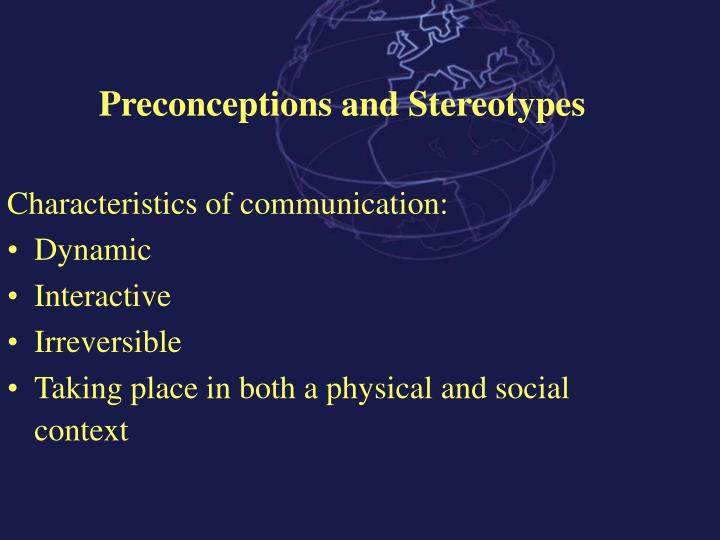 Preconceptions and Stereotypes