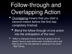 follow through and overlapping action1