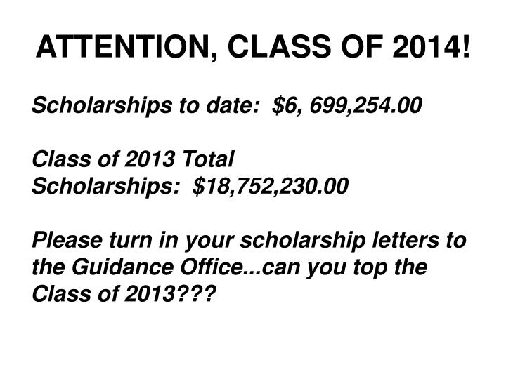 ATTENTION, CLASS OF 2014