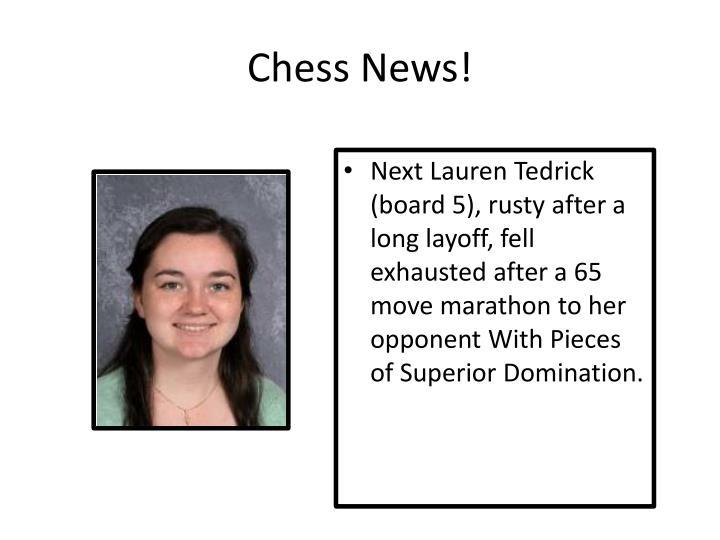 Chess News!