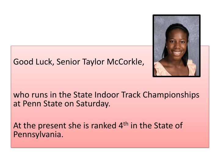 Good Luck, Senior Taylor McCorkle,