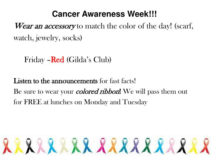 Cancer Awareness Week!!!