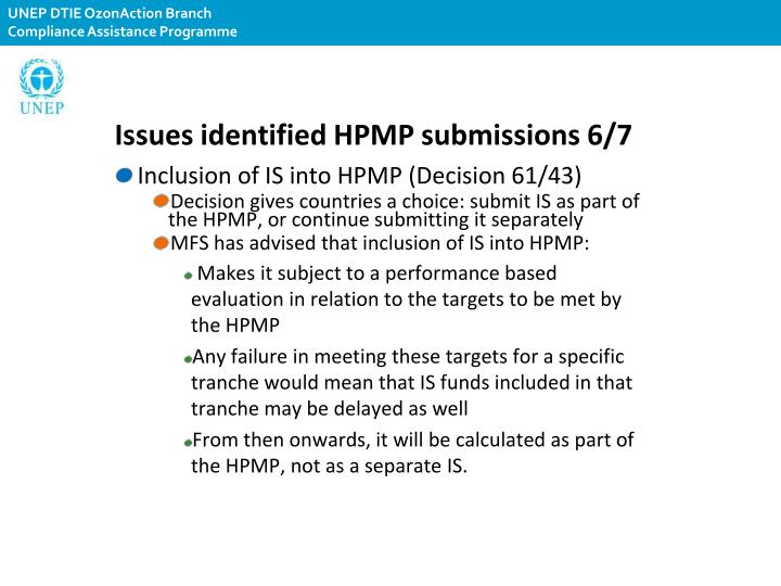 Issues identified HPMP submissions 6/7