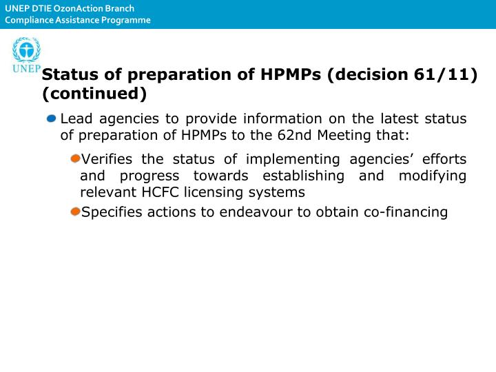 Status of preparation of HPMPs (decision 61/11) (continued)