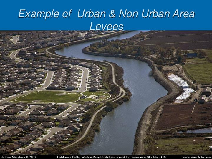 Example of  Urban & Non Urban Area Levees