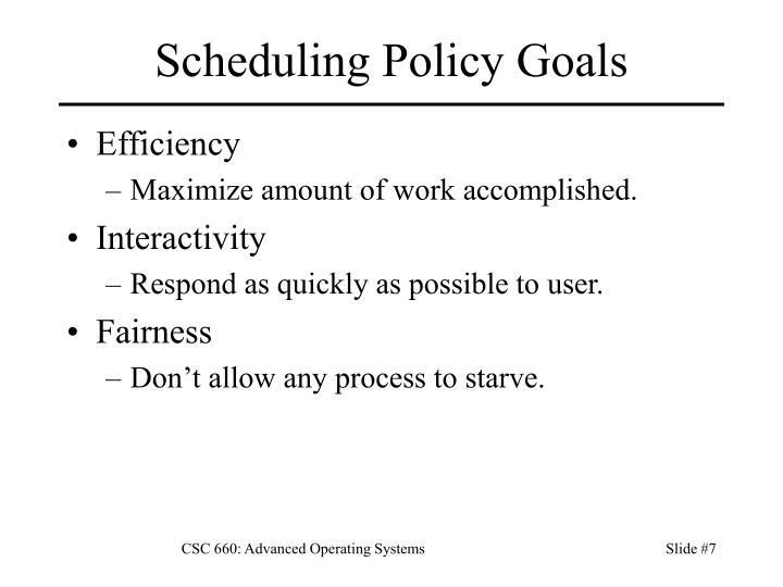 Scheduling Policy Goals