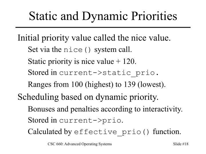 Static and Dynamic Priorities