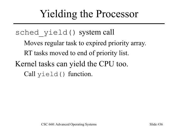Yielding the Processor