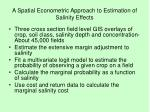 a spatial econometric approach to estimation of salinity effects