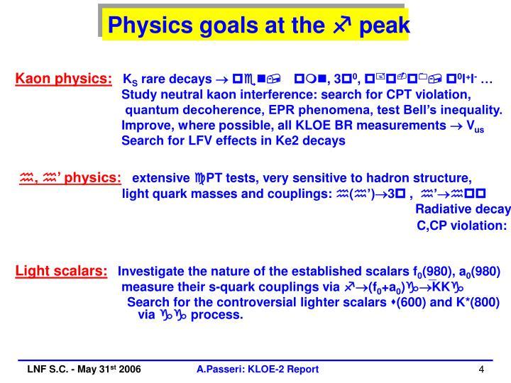 Physics goals at the