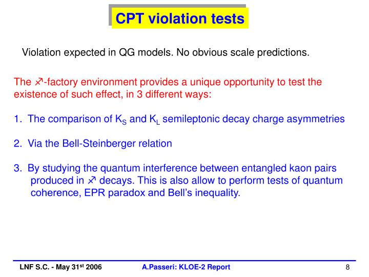 CPT violation tests