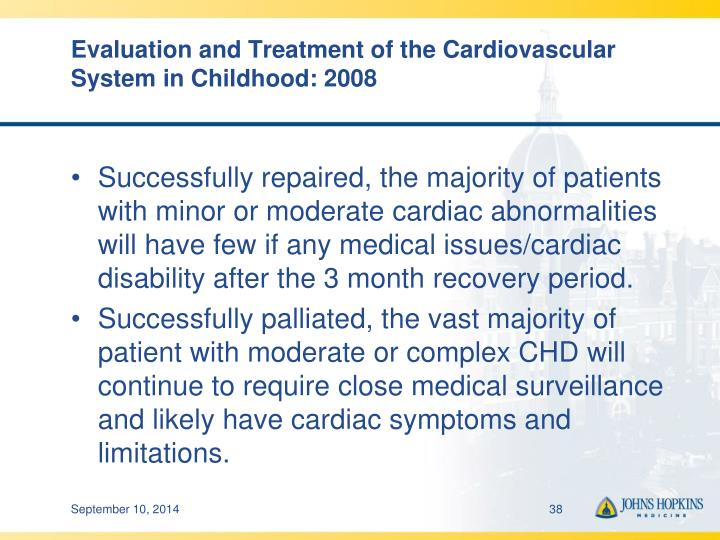 Evaluation and Treatment of the Cardiovascular System in Childhood: 2008