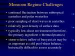 monsoon regime challenges