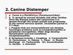 2 canine distemper