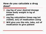 how do you calculate a drug dose