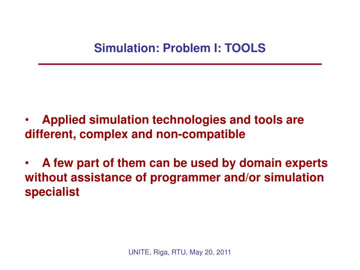 Simulation: Problem I: TOOLS