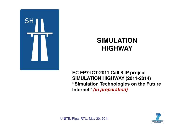 SIMULATION HIGHWAY